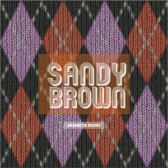 Never Let Me Go (Single) - Sandy Brown