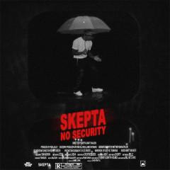 No Security (Single) - Skepta