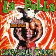 La Polla En Tu Recto (CD1) - La Polla
