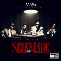 MMG Presents - Self Made, Vol. 1
