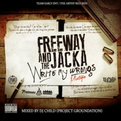 Write My Wrongs (CD1) - Freeway,The Jacka