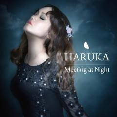 Meeting at Night - Haruka