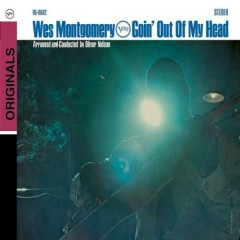 Goin' Out of My Head  - Wes Montgomery