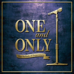 ONE And ONLY - The Ballads Of Superstars -