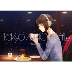 Winter Fondue - Tokyo Audio Waffle