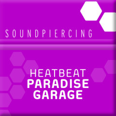 Paradise Garage - Heatbeat