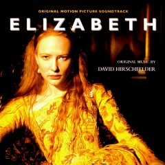 Elizabeth OST  - David Hirschfelder