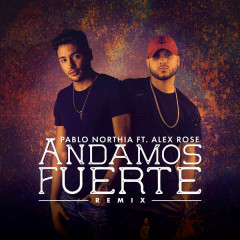Andamos Fuerte (Remix) (Single)