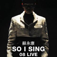 So I Sing 08 Live (Disc 1)