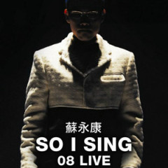 So I Sing 08 Live (Disc 3) - Tô Vĩnh Khang