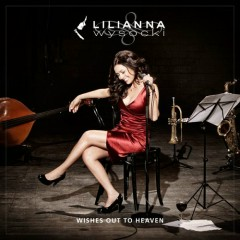 Wishes Out To Heaven - Lilianna Wysocki
