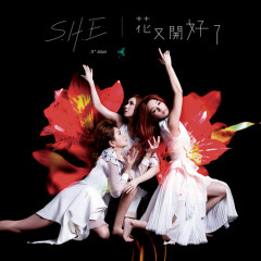 花又开好了 / Flowerings Again - S.H.E