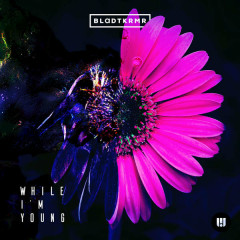 While I'm Young (Single)
