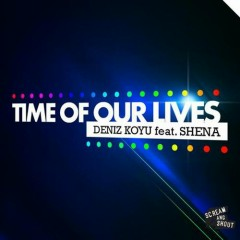 Time Of Our Lives (Remix)