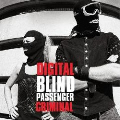Digital Criminal - Blind Passengers