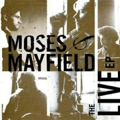 The Live (CDEP) - Moses Mayfield