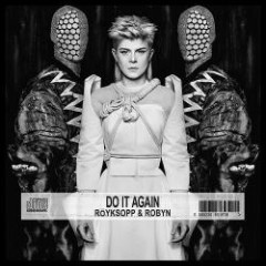 Do It Again EP - Röyksopp & Robyn