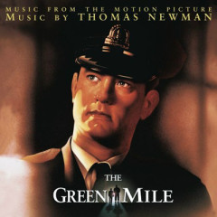 The Green Mile OST (Pt.3) - Thomas Newman