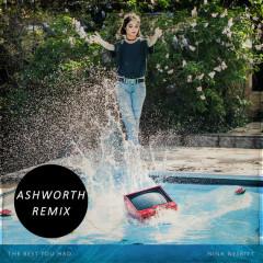 The Best You Had (Ashworth Remix) - Nina Nesbitt