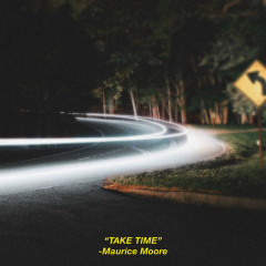 Take Time (Single) - Maurice Moore