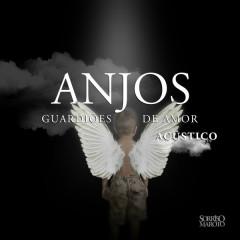 Anjos Guardioẽs De Amor (Acústico)