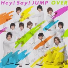 Over - Hey! Say! JUMP