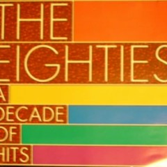 The Eighties A Decade Of Hits (CD4)