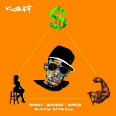 Money, Bitches, Power (CD1) - Kurupt