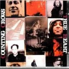 True Heart - Counting Crows