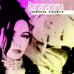 Ultra Violet - Bananarama