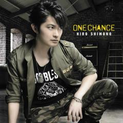 ONE CHANCE - Shimono Hiro