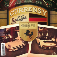 The Motivational Speech (EP) - Curren$y, Lex Luger