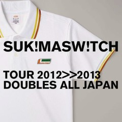 Sukima Switch TOUR 2012-2013 Doubles All Japan (CD1)