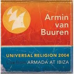 Universal Religion 2004 Live From Armada At Ibiza
