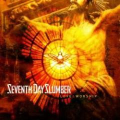 Love & Worship - Seventh Day Slumber