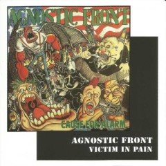 Cause For Alarm Victim In Pain (CD2) - Agnostic Front