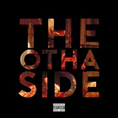 THE OTHA SIDE (Single)