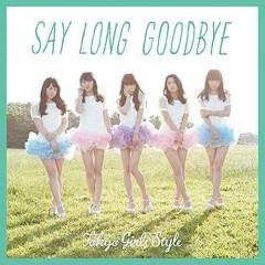 Say long goodbye / Himawari to Hoshikuzu - English Version-