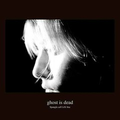 ghost is dead - Spangle Call Lilli Line