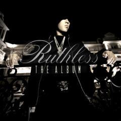 Ruthless, The Album