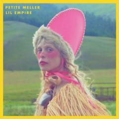 Lil Empire - Petite Meller