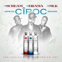 Official Ciroc Mixtape  (CD2)