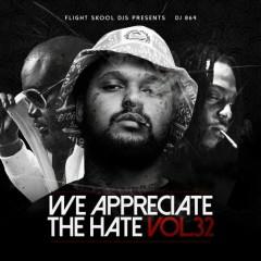 We Appreciate The Hate 32 (CD1)