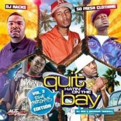 Quit Hatin On The Bay 2 (CD2)