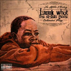 Look What the Streets Made EP