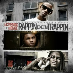 Rappin' Like I'm Trappin' (CD2)