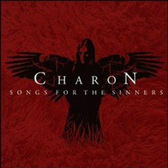 Songs For The Sinners - Charon