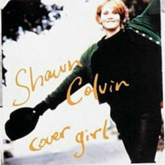 Cover Girl - Shawn Colvin