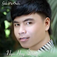 Giấc Mơ Buồn - Ngô Huy Đồng