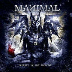 Trapped In The Shadows - Manimal
